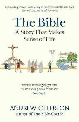 The Bible: A Story That Makes Sense Of Life | Andrew Ollerton • 11.99£
