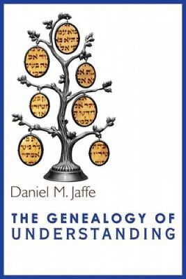 The Genealogy Of Understanding By Jaffe, Daniel M. • 16.49£