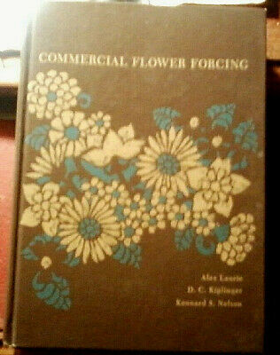 £5.86 • Buy Commercial Flower Forcing By Alex Laurie (1968, Hardcover)