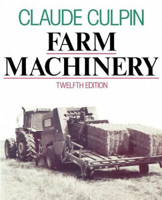 Farm Machinery 12e P By Claude Culpin • 52.78£