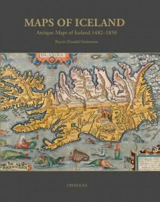 Maps Of Iceland: Antique Maps Of Iceland 1482-1850 By Reynir Finndal Gretarsson • 29.79£