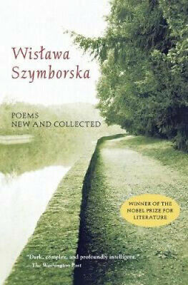 Poems: New And Collected By Wislawa Szymborska • 11.79£