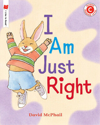 I Am Just Right By David McPhail • 10.75£