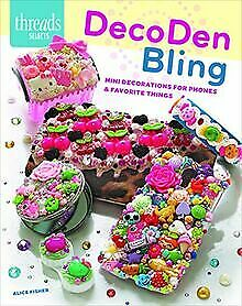 DecoDen Bling (Threads Selects) By Alice Fisher | Book | Condition Very Good • 3.93£