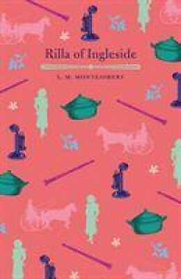 Rilla Of Ingleside (Arcturus Children's Classics) By L. M. Montgomery • 5.40£