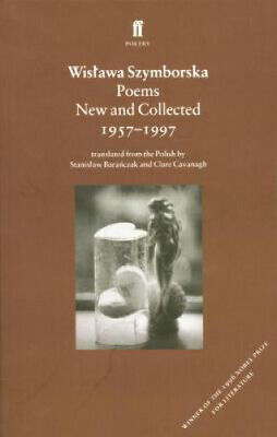 Poems, New And Collected By Wislawa Szymborska • 13.28£