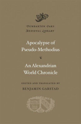 Apocalypse. An Alexandrian World Chronicle (Dumbarton Oaks Medieval Library) • 27.39£