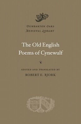 The Old English Poems Of Cynewulf (Dumbarton Oaks Medieval Library) By Cynewulf • 27.20£