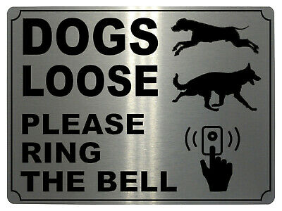 £4.98 • Buy 650 DOGS LOOSE PLEASE RING THE BELL Metal Aluminium Door Sign Plaque House Gate