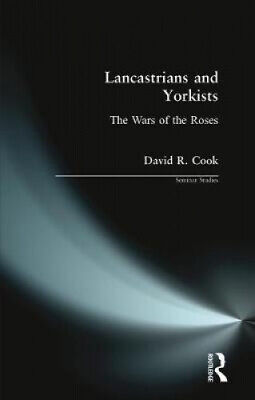 Lancastrians And Yorkists: The Wars Of The Roses (Seminar Studies) • 32.33£