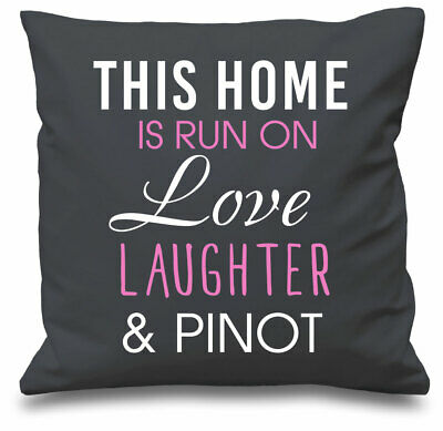 Grey Cushion Cover This Home Is Run By Love Laughter And Pinot 16  X 16  Mum Fri • 11.99£