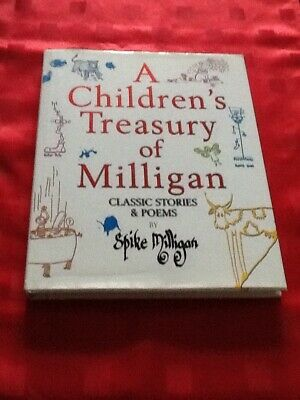 A Children's Treasury Of Milligan: Classic Stories And Poems By Spike... • 6£
