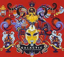 Carnivale Electricos By Galactic | CD | Condition Good • 10.64£
