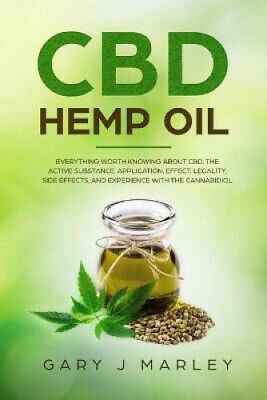 CBD Hemp Oil: Everything Worth Knowing About CBD. The Active Substance, • 12.84£