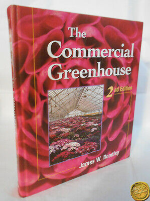 £19.82 • Buy The Commercial Greenhouse 2nd Edition James W.  Boodley HB 1998