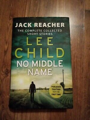 No Middle Name: The Complete Collected Jack Reacher Stories By Lee Child... • 0.50£