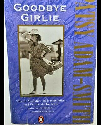AU18 • Buy Goodbye Girlie By Tasmanian Patsy Adam-Smith  - Book - Paperback - Biography