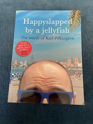 £1.71 • Buy Happyslapped By A Jellyfish: The Words Of Karl Pilkington By Karl Pilkington...