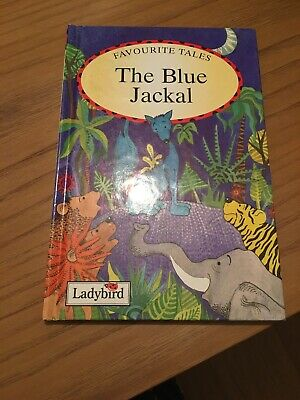 Ladybird Book Favourite Tales ,the Blue Jackal • 4£