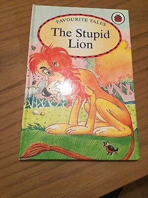 Ladybird Book Favourite Tales ,the Stupid Lion • 5£