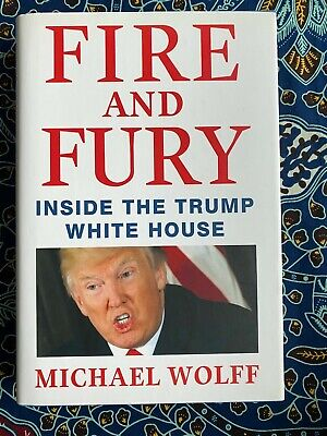 AU32.05 • Buy FIRE AND FURY By Michael Wolff : 2018, Later Printing SIGNED!