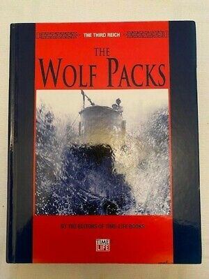 The Third Reich The Wolf Packs By Time Life Books • 3£