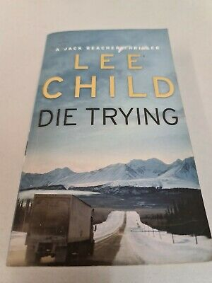 Die Trying: (Jack Reacher 2) By Lee Child (Paperback, 1999) • 2.20£