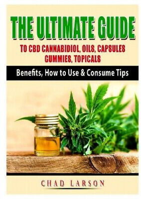 £11.74 • Buy The Ultimate Guide To CBD Cannabidiol, Oils, Capsules, Gummies, Topicals: