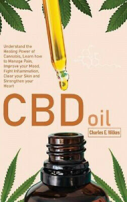 £24.99 • Buy CBD Oil: Understand The Healing Power Of Cannabis, Learn How To Manage Pain,