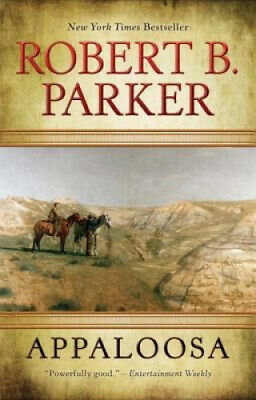 Appaloosa (Cole And Hitch Novel) By Parker, Robert B. • 12.49£