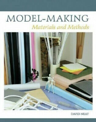 £18.07 • Buy Model-Making: Materials And Methods By David Neat
