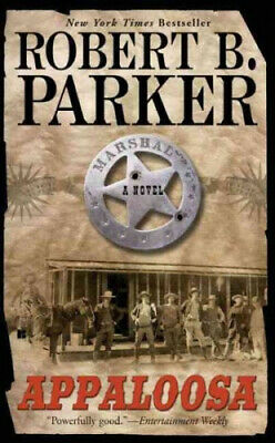Appaloosa (Cole And Hitch Novel) By Parker, Robert B. • 8.30£