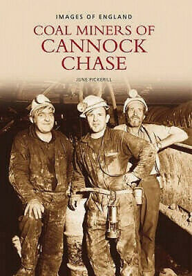 £10.83 • Buy Miners Of Cannock Chase By June Pickerill