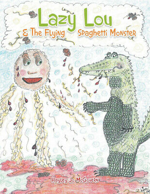£14.27 • Buy Lazy Lou And The Flying Spaghetti Monster By McGovern, Hayley Jo