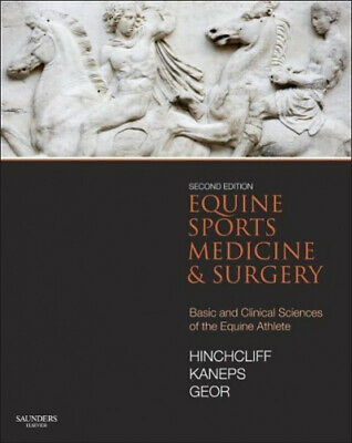 £149 • Buy Equine Sports Medicine And Surgery: Basic And Clinical Sciences Of The Equine