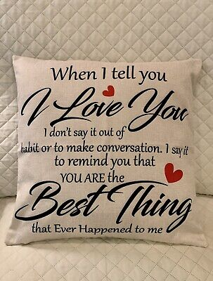 £23.17 • Buy Gift Throw Pillow  I Love You Your The Best Thing To Ever Happen To Me  18 X 18