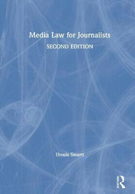 £144 • Buy Media Law For Journalists By Ursula Smartt