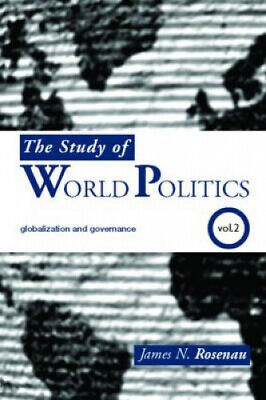 The Study Of World Politics: Volume 2: Globalization And Governance • 36.28£