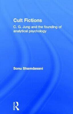 Cult Fictions: C.G. Jung And The Founding Of Analytical Psychology • 84.69£