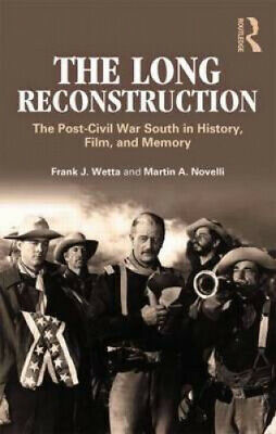 £32.77 • Buy The Long Reconstruction: The Post-Civil War South In History, Film, And Memory