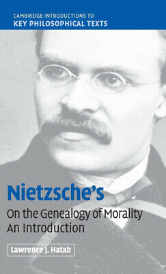£52.37 • Buy Nietzsche's 'On The Genealogy Of Morality': An Introduction (Cambridge