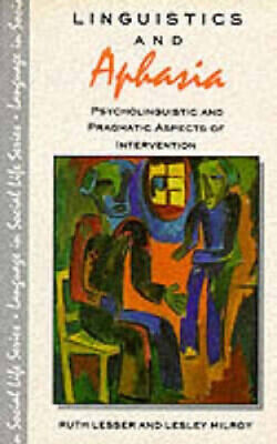 £65.49 • Buy Linguistics And Aphasia: Psycholinguistic And Pragmatic Aspects Of