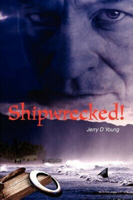 £14.38 • Buy Shipwrecked! By Young, Jerry D.