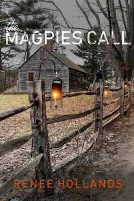 £12.40 • Buy The Magpie's Call By Renee Hollands
