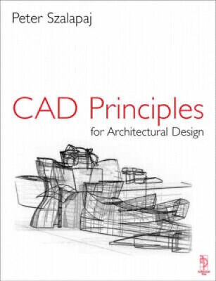 CAD Principles For Architectural Design: Analytical Approaches To The • 40.50£