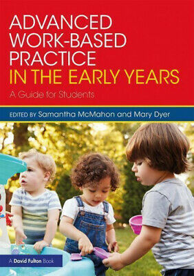 £22.28 • Buy Advanced Work-based Practice In The Early Years: A Guide For Students