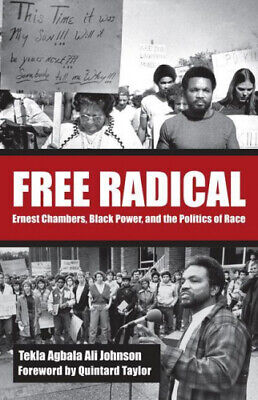 £19.36 • Buy Free Radical: Ernest Chambers, Black Power, And The Politics Of Race (Plains
