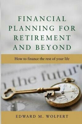 £16.08 • Buy Financial Planning For Retirement And Beyond By Wolpert, Edward M.