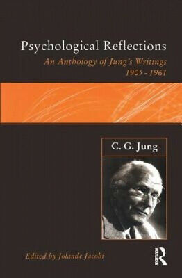 C.G.Jung: Psychological Reflections: A New Anthology Of His Writings 1905-1961 • 95.16£