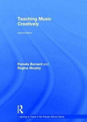 £107 • Buy Teaching Music Creatively (Learning To Teach In The Primary School Series)